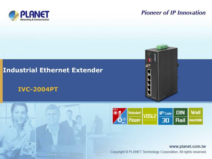 PPT - Industrial Ethernet Extender PowerPoint Presentation - ID:5046492
