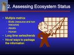 2 assessing ecosystem status