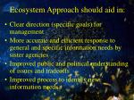 ecosystem approach should aid in