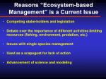 reasons ecosystem based management is a current issue