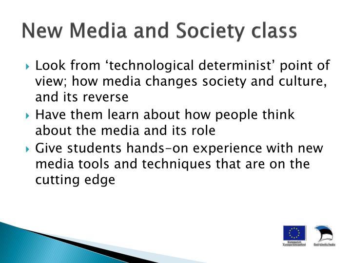 New media and society class