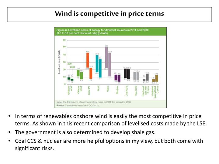 Wind is competitive in price terms