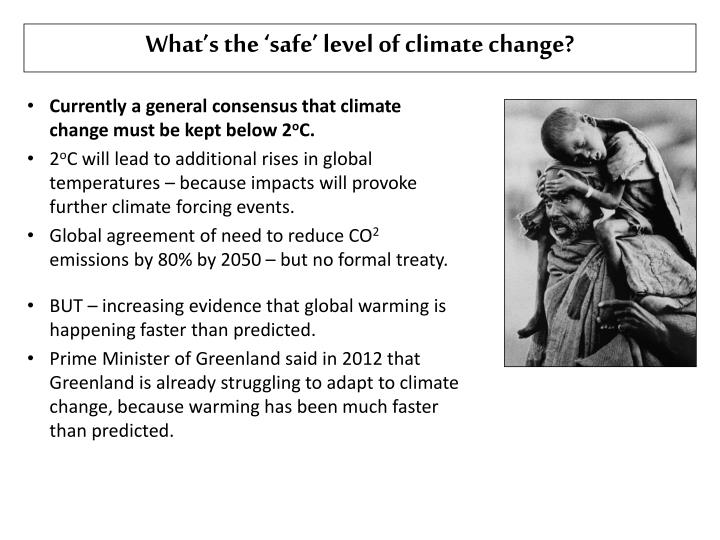 What's the 'safe' level of climate change?
