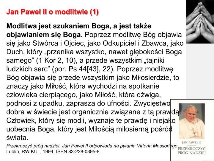Jan Paweł II o modlitwie (1)