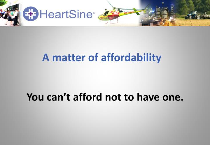 A matter of affordability