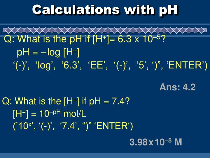 Calculations with pH