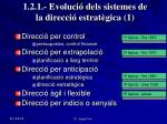 1 2 1 evoluci dels sistemes de la direcci estrat gica 1