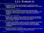 1 2 2 evoluci 2