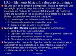 1 3 3 elements b sics la direcci estrat gica