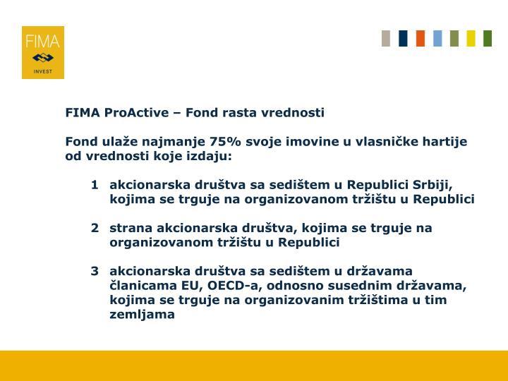 FIMA ProActive – Fond rasta vrednosti