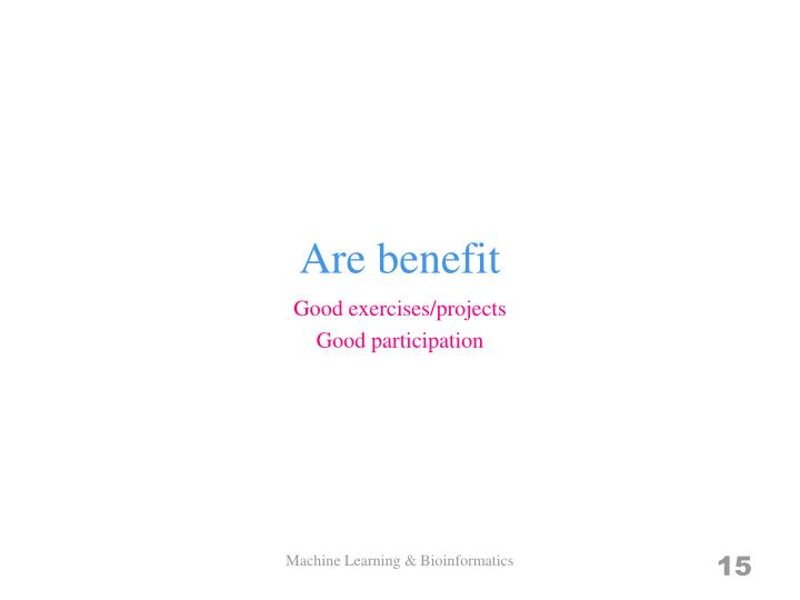 Are benefit