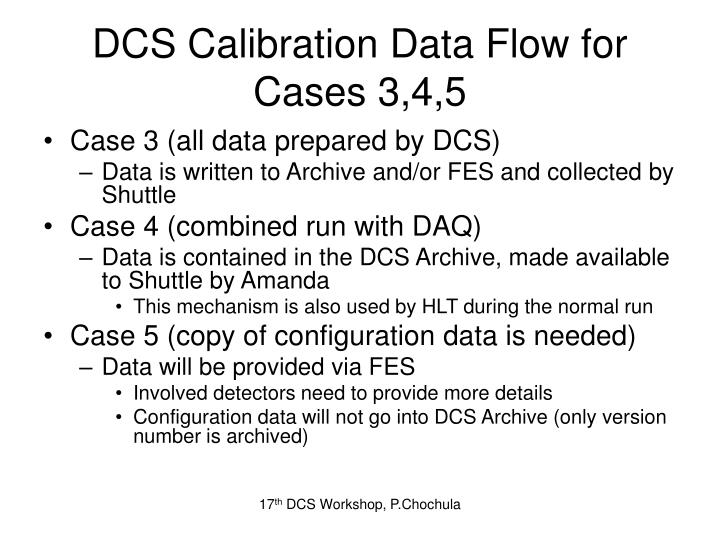 DCS Calibration Data Flow for Cases 3,4,5