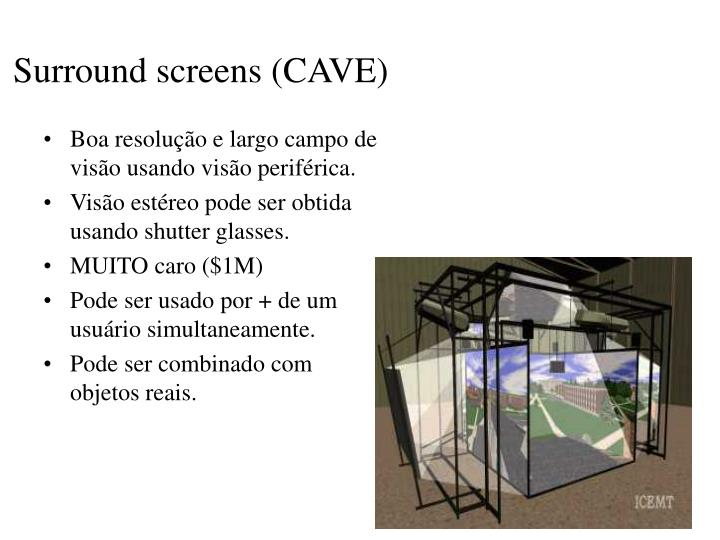 Surround screens (CAVE)