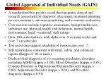 global appraisal of individual needs gain