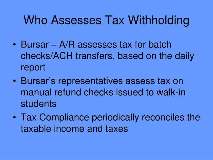 Who Assesses Tax Withholding