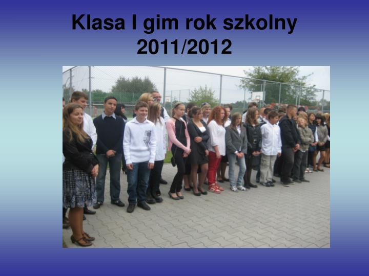 Klasa i gim rok szkolny 2011 2012