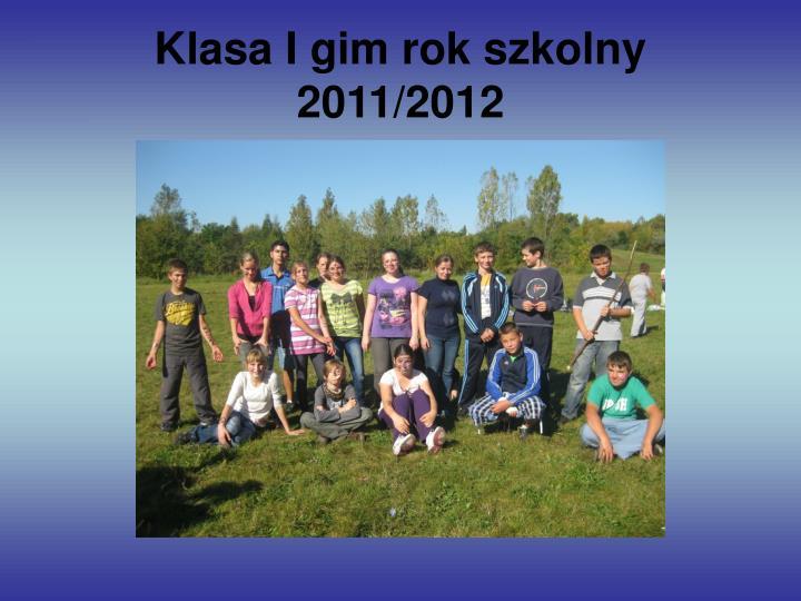 Klasa i gim rok szkolny 2011 20121