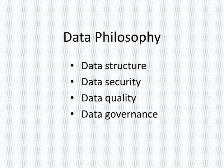 Data Philosophy