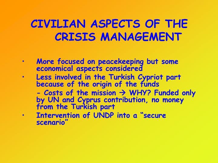 CIVILIAN ASPECTS OF THE CRISIS MANAGEMENT