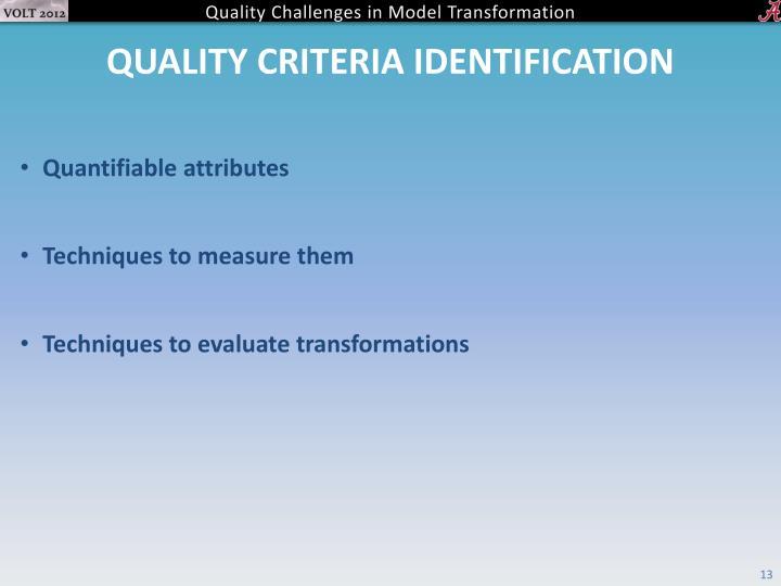 Quality Criteria Identification