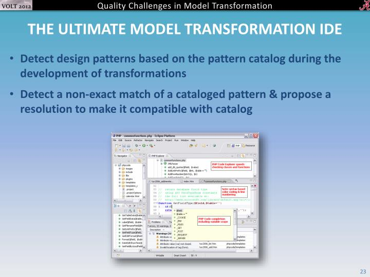The ultimate Model transformation IDE