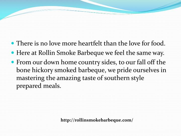 There is no love more heartfelt than the love for food.