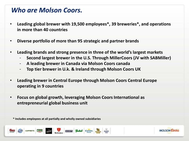 Who are Molson Coors.