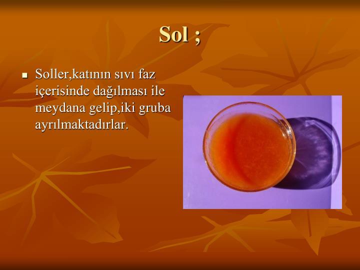 Sol ;
