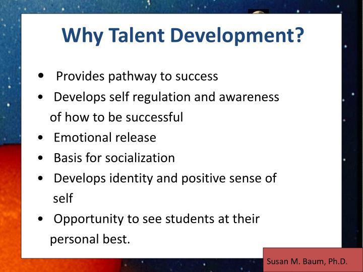 Why Talent Development?