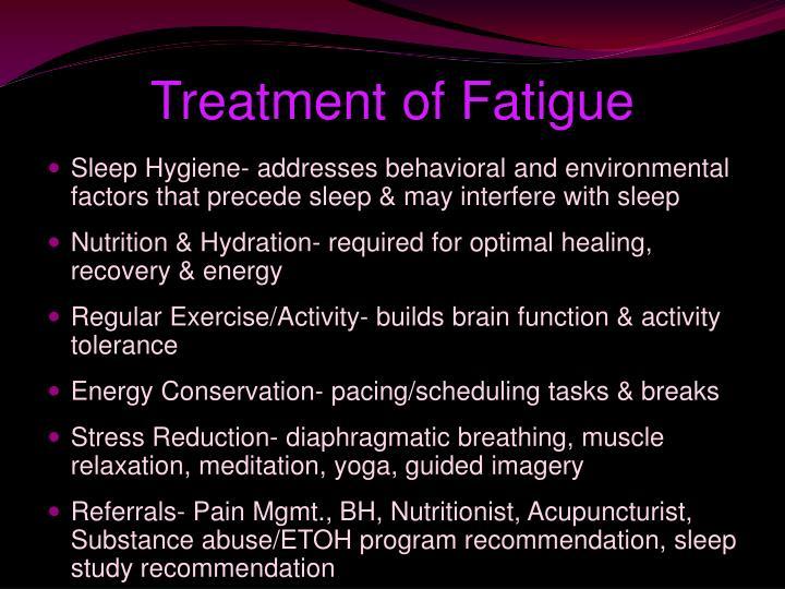 Treatment of Fatigue
