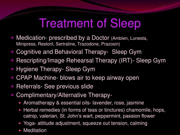 Treatment of Sleep