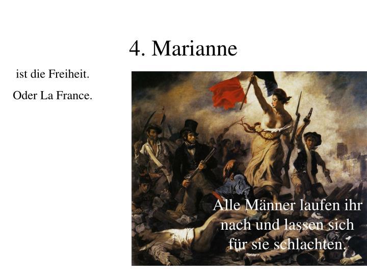 4. Marianne