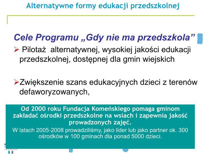Alternatywne formy edukacji przedszkolnej