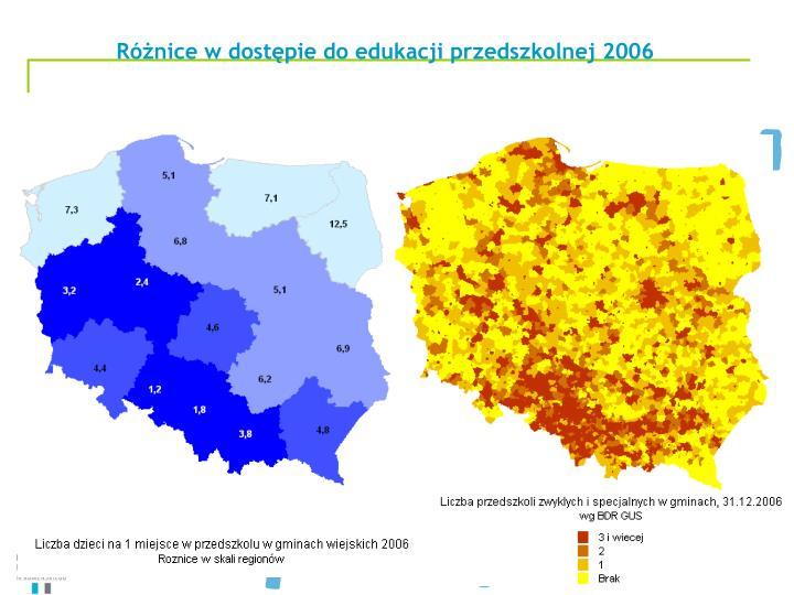 Różnice w dostępie do edukacji przedszkolnej 2006