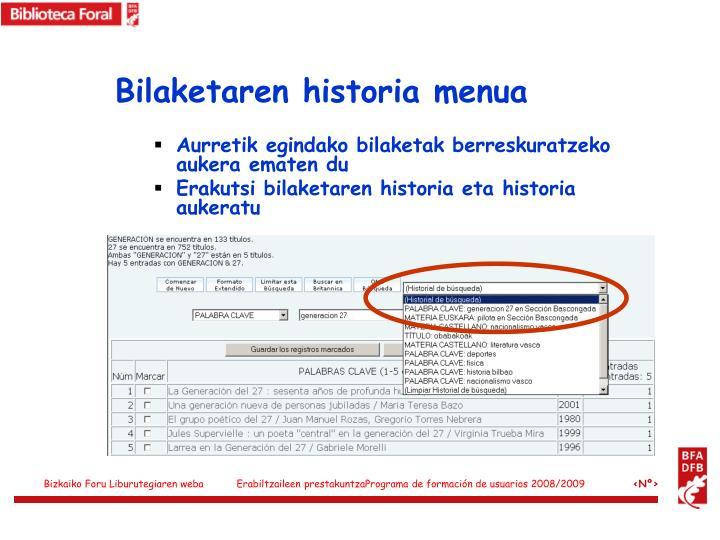 Bilaketaren historia menua