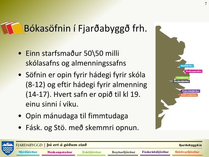 Bókasöfnin í Fjarðabyggð frh.