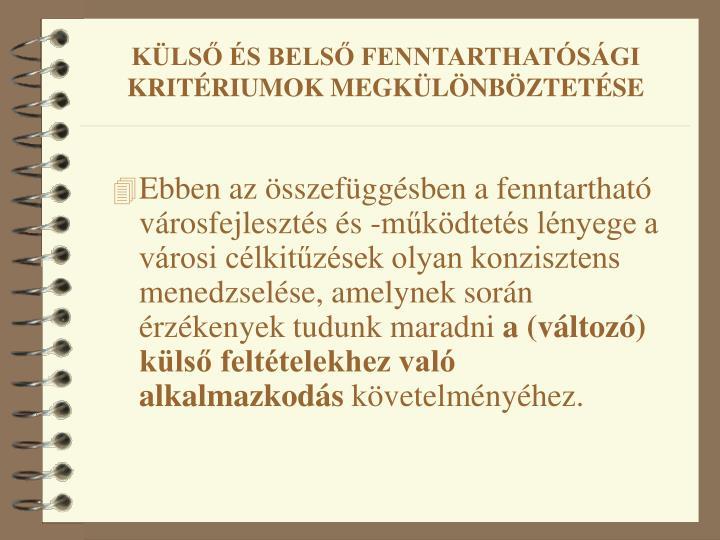 KÜLSŐ ÉS BELSŐ FENNTARTHATÓSÁGI KRITÉRIUMOK MEGKÜLÖNBÖZTETÉSE