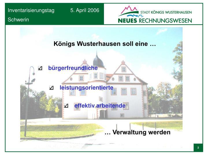 Königs Wusterhausen soll eine …