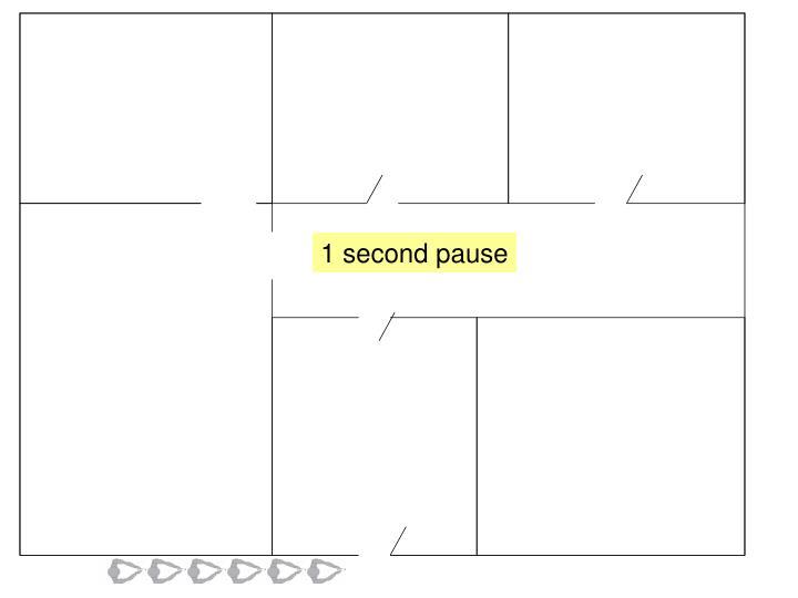1 second pause