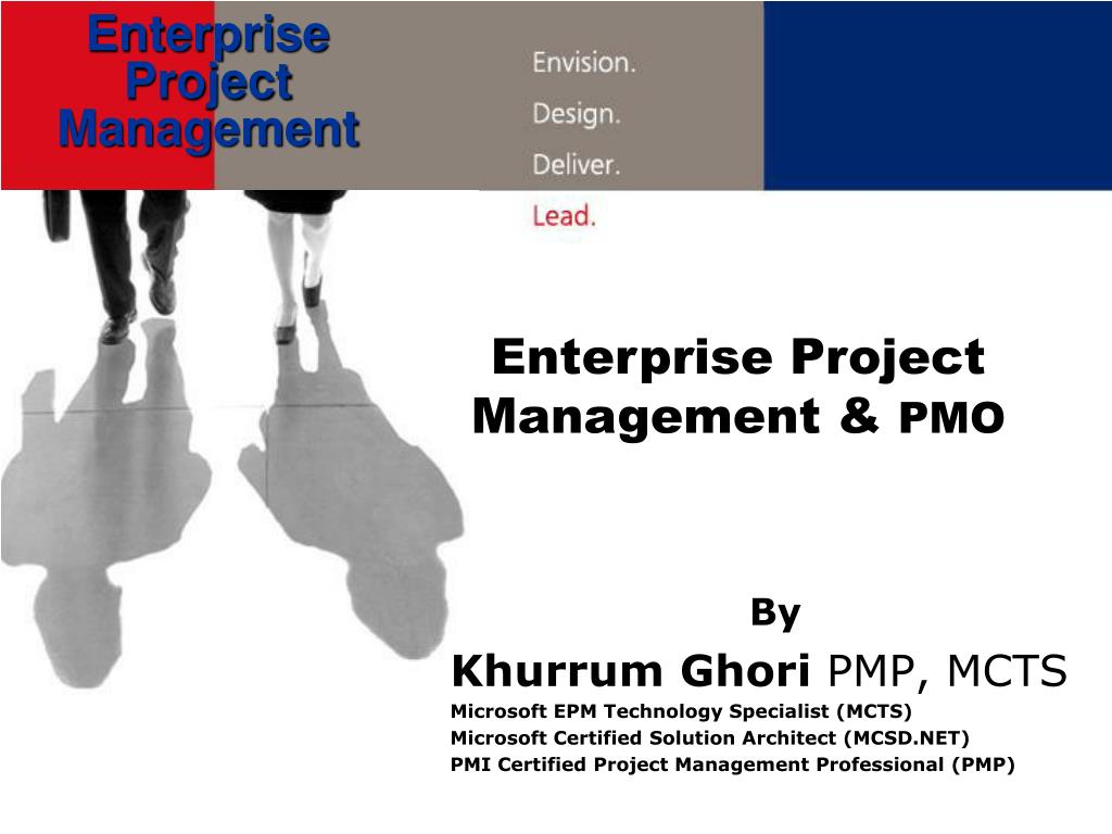 Ppt By Khurrum Ghori Pmp Mcts Microsoft Epm Technology Specialist