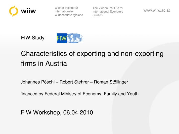 fiw study characteristics of exporting and non exporting firms in austria n.