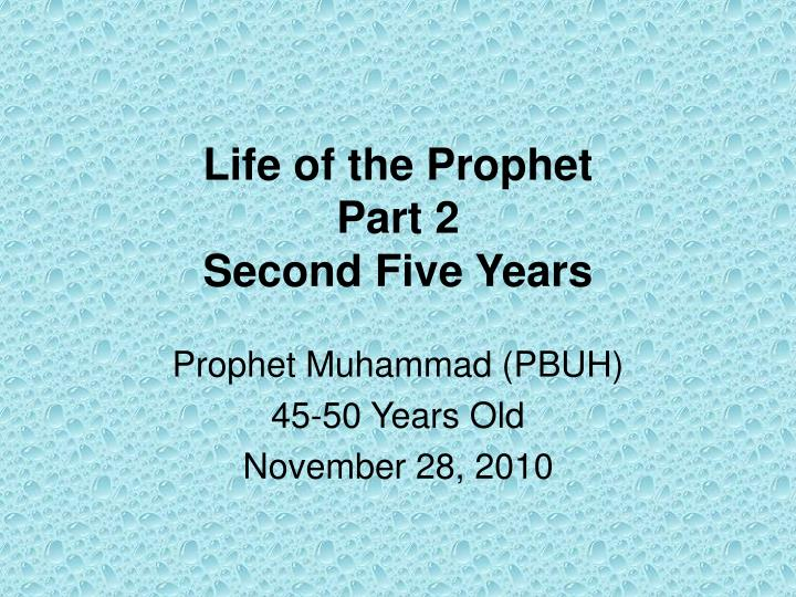 life of the prophet part 2 second five years n.