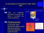 la tecnologia di combustione in letto fluido fbc