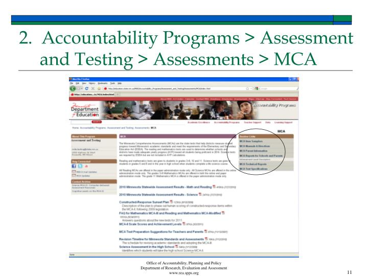 2.  Accountability Programs > Assessment and Testing > Assessments > MCA