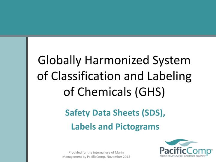 Globally harmonized system of classification and labeling of chemicals ghs