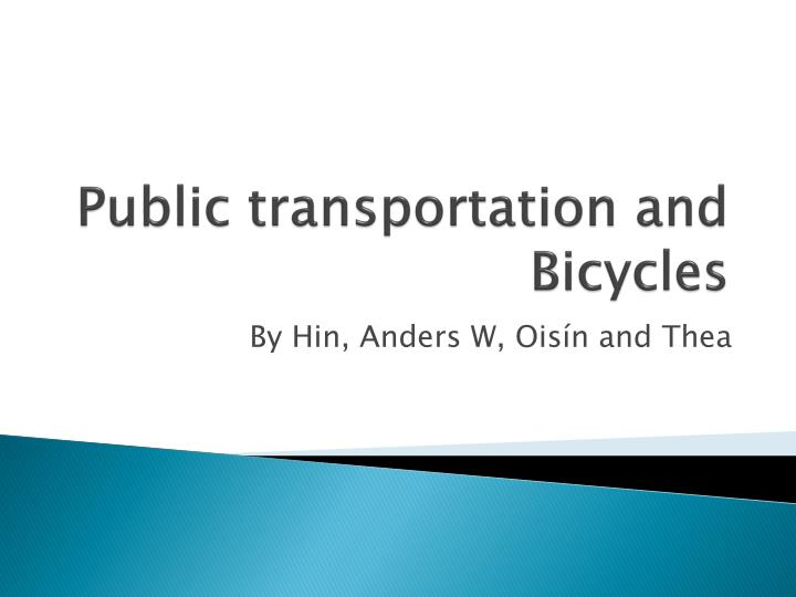 public transportation and bicycles n.