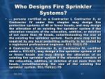 who designs fire sprinkler systems1