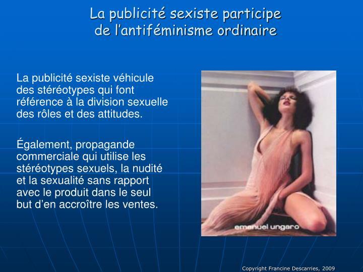 La publicité sexiste participe