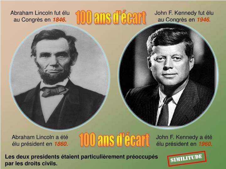 Abraham Lincoln fut élu                                  au Congrès en