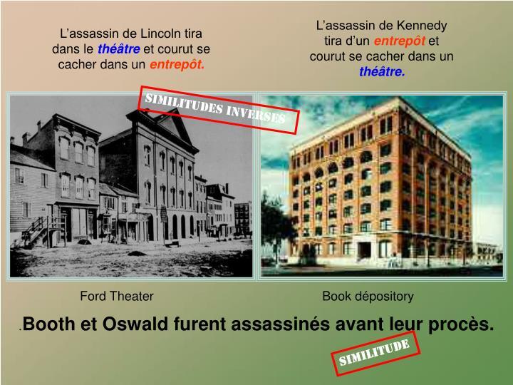 L'assassin de Kennedy tira d'un